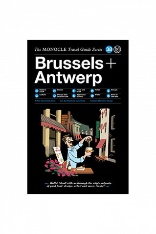 The Monocle Travel Guide Brussels & Antwerp